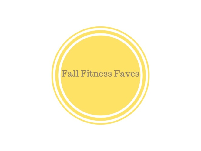 Fall Fitness Faves