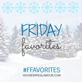 Friday-Favorites-Link-Up-Winter-housewifeglamour.com_
